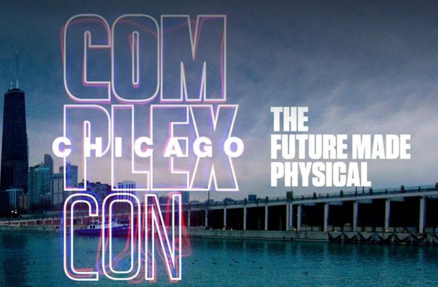 Complexcon Chicago